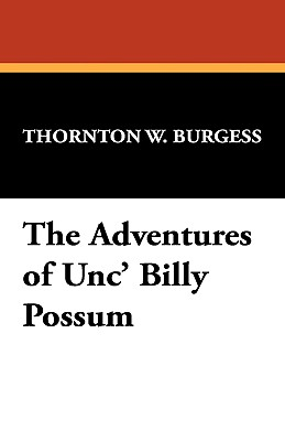 Image for The Adventures of Unc' Billy Possum