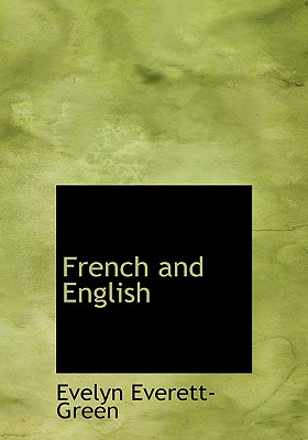 French and English: A Story of the Struggle in America, Everett-Green, Evelyn