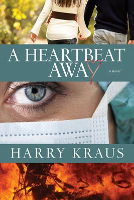 Image for A Heartbeat Away: A Novel