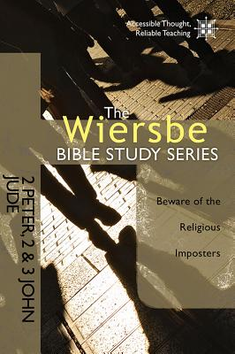 """Image for """"The Wiersbe Bible Study Series: 2 Peter, 2&3 John, Jude: Beware of the Religious Imposters"""""""
