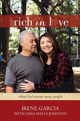 Image for Rich in Love: When God Rescues Messy People