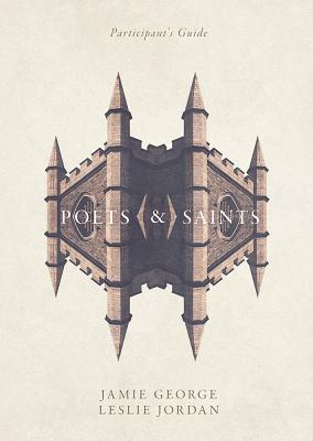 Image for Poets and Saints Participant's Guide