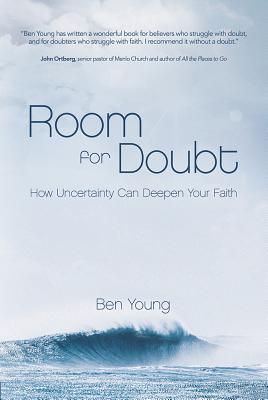 Image for Room for Doubt: How Uncertainty Can Deepen Your Faith