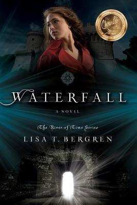 Waterfall: A Novel (River of Time Series), Bergren, Lisa T.