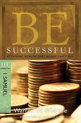 Image for Be Successful (1 Samuel): Attaining Wealth That Money Can't Buy (The BE Series Commentary)