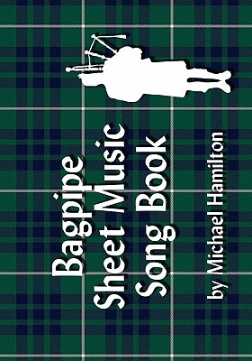 Bagpipe Sheet Music Book Volume 9, Hamilton, Michael