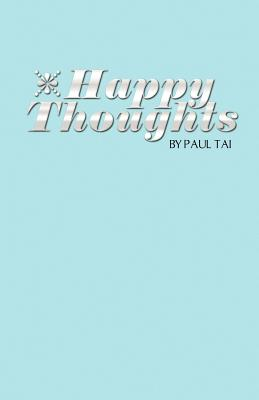 Happy Thoughts, Tai, Paul