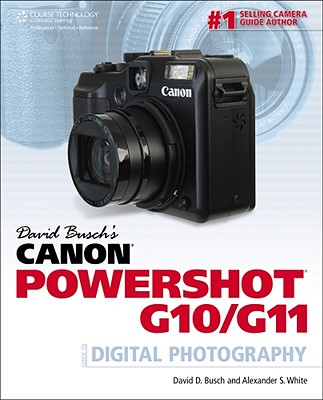 Image for David Busch's Canon Powershot G10/G11 Guide to Digital Photography (David Busch's Digital Photography Guides)