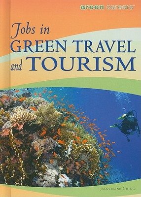 Image for Jobs in Green Travel and Tourism (Green Careers)