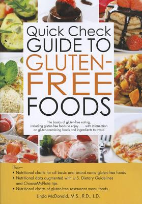 Quick Check Guide to Gluten Free Foods, Linda McDonald