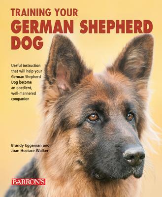 Image for Training Your German Shepherd Dog (Training Your Dog Series)