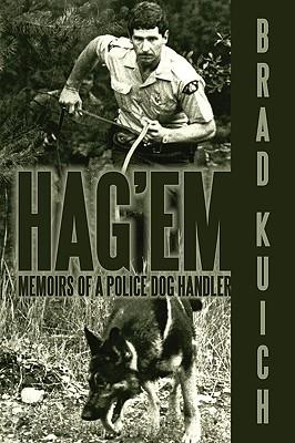 Image for Hag'em: Memoirs of a Police Dog Handler