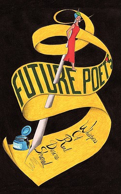 Future Poet's Whispers of Real Desire Shared, Future Poet, Poet; Future Poet