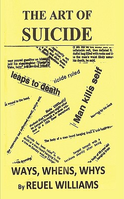 The Art Of Suicide, Williams, Reuel