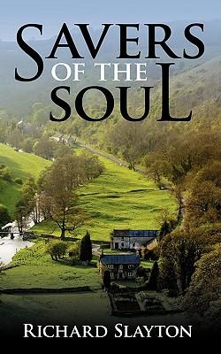 Savers of the Soul, Slayton, Richard