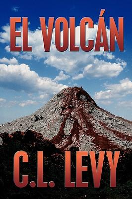 El Volcan (Spanish Edition), Levy, C. L.