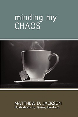 Image for Minding My Chaos