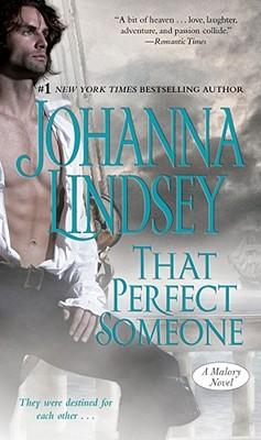 That Perfect Someone (Malory), Johanna Lindsey