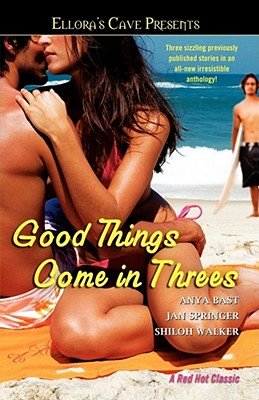Image for Good Things Come in Threes (Ellora's Cave Presents)