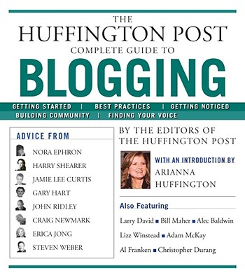 Image for Huffington Post Complete Guide to Blogging