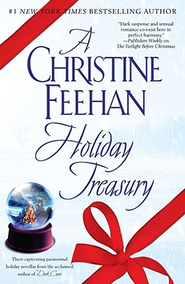 A Christine Feehan Holiday Treasury, Christine Feehan