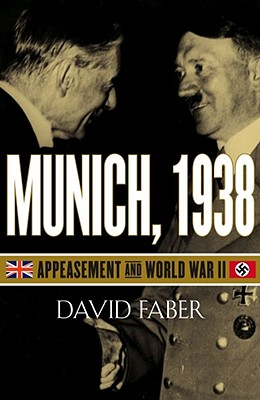 Image for MUNICH, 1938 APPEASEMENT AND WORLD WAR II