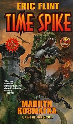 Time Spike (The Ring of Fire), Eric Flint, Marilyn Kosmatka