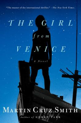 The Girl from Venice, Martin Cruz Smith