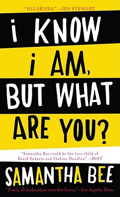 Image for I Know I Am, But What Are You?