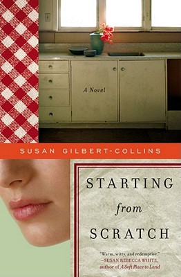 Image for Starting from Scratch: A Novel