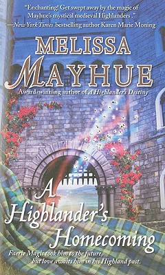 A Highlander's Homecoming (Daughters of the Glen, Book 6), Melissa Mayhue