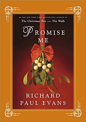 Promise Me, Evans, Richard Paul