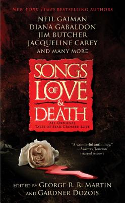 Image for Songs of Love and Death: All-Original Tales of Star-Crossed Love