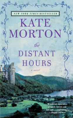 "The Distant Hours: A Novel, ""Morton, Kate"""