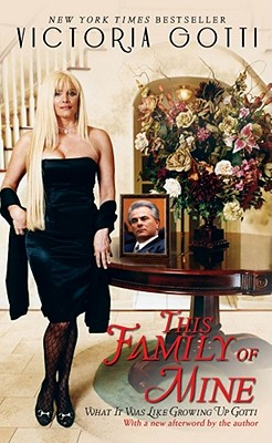 This Family of Mine: What It Was Like Growing Up Gotti, Victoria Gotti