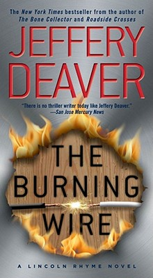 The Burning Wire: A Lincoln Rhyme Novel, Jeffery Deaver