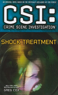 CSI - SHOCK TREATMENT, Cox, Greg