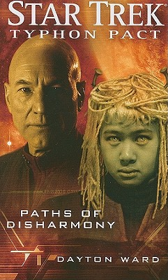 Star Trek: Typhon Pact #4: Paths of Disharmony, Dayton Ward