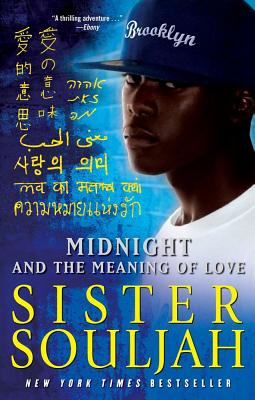 MIDNIGHT AND THE MEANING OF LOVE, SISTER SOULJAH