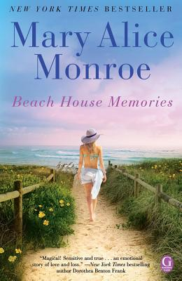 BEACH HOUSE MEMORIES (BEACH HOUSE, PREQUEL), MONROE, MARY ALICE