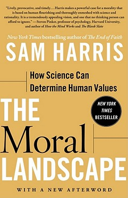 Image for Moral Landscape: How Science Can Determine Human Values