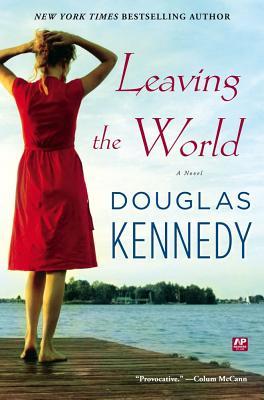 Leaving The World, Douglas Kennedy