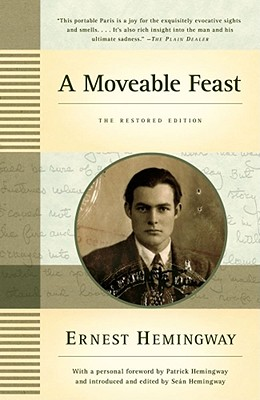 A Moveable Feast: The Restored Edition, Hemingway, Ernest