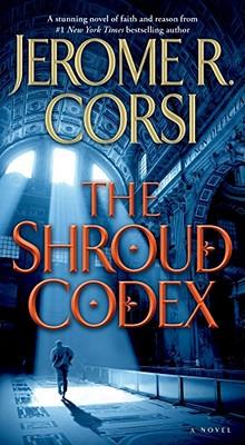 The Shroud Codex, Corsi, Jerome R.
