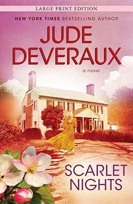 Scarlet Nights: A Novel (Edilean), Jude Deveraux
