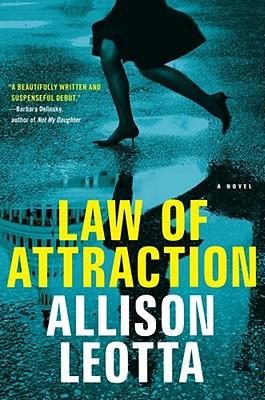 Law Of Attraction, Allison Leotta