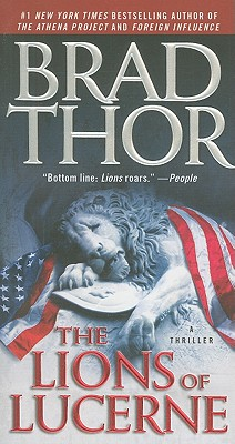 The Lions of Lucerne, Brad Thor