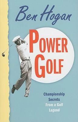 Power Golf, Ben Hogan