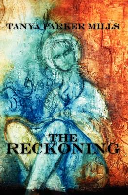 The Reckoning, Parker Mills, Tanya