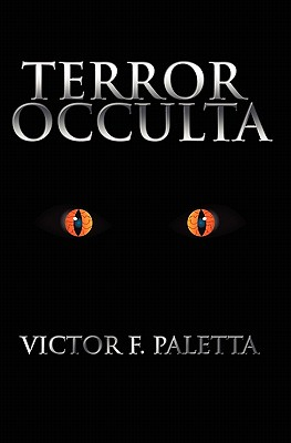 Terror Occulta, Paletta, Victor F.